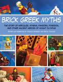 Brick Greek Myths by Monica Sweeney
