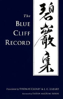 The Blue Cliff Record by Thomas Cleary
