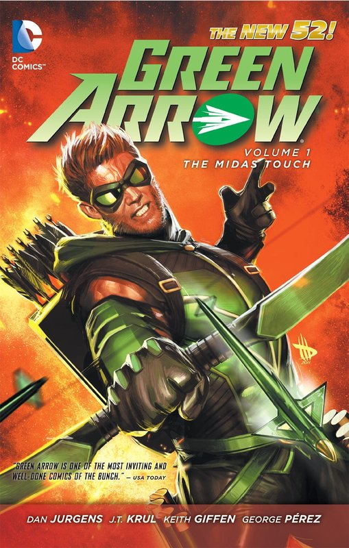 Green Arrow Vol. 1 The Midas Touch by J.T. Krul
