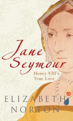 Jane Seymour by Elizabeth Norton image