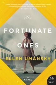 The Fortunate Ones by Ellen M. Umansky