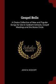 Gospel Bells by John W Bischoff image