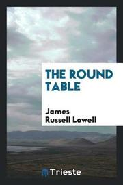 The Round Table by James Russell Lowell image