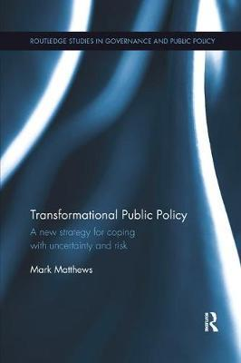 Transformational Public Policy by Mark Matthews