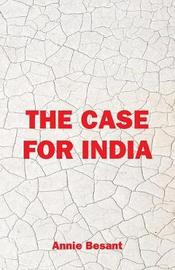 The Case For India by Annie Besant image