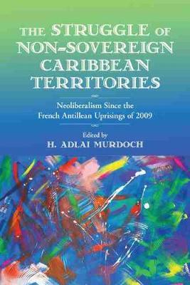 Struggle of Non-Sovereign Caribbean Territories
