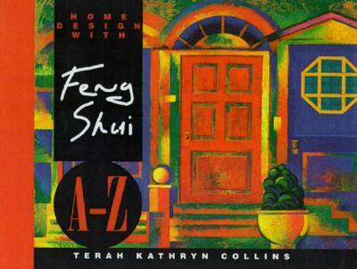 Home Designs Feng Shui A-Z by Terah Kathryn Collins image