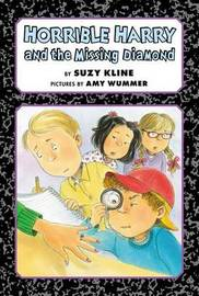 Horrible Harry and the Missing Diamond by Suzy Kline