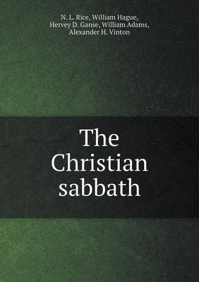 The Christian Sabbath by Nathan Lewis Rice image