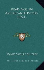 Readings in American History (1921) by David Saville Muzzey