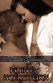 Point of No Return (Peace in the Storm Publishing Presents) by Elissa Gabrielle