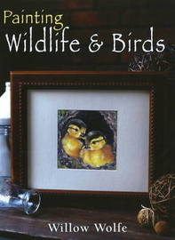 Painting Wildlife and Birds by Willow Wolfe image