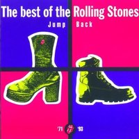 Jump Back - The Best Of The Rolling Stones, '71 - '93 (Remastered) by The Rolling Stones