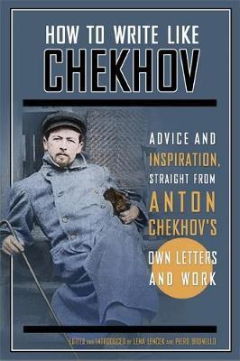 How to Write Like Chekhov by Lena Lenc?ek image