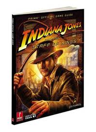 Indiana Jones and the Staff of Kings: Prima's Official Game Guide by Stephen Stratton image