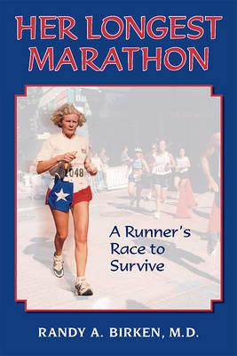 Her Longest Marathon by Randy Birken