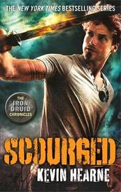 Scourged by Kevin Hearne
