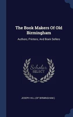 The Book Makers of Old Birmingham image