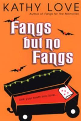 Fangs But No Fangs by Kathy Love image