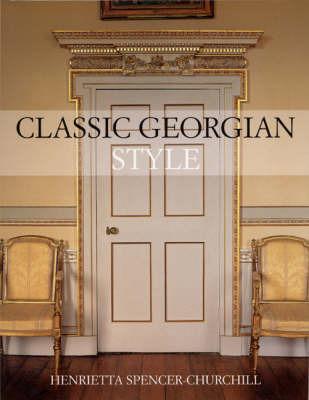 Classic Georgian Style by Henrietta Spencer-Churchill image