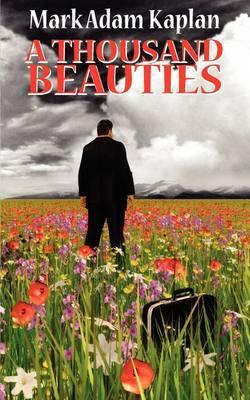 A Thousand Beauties by Mark Adam Kaplan image
