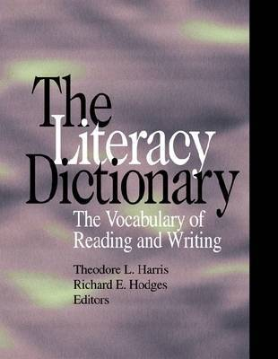 The Literacy Dictionary: The Vocabulary of Reading and Writing