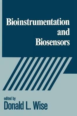 Bioinstrumentation and Biosensors by Donald L Wise image