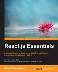 React.js Essentials by Artemij Fedosejev