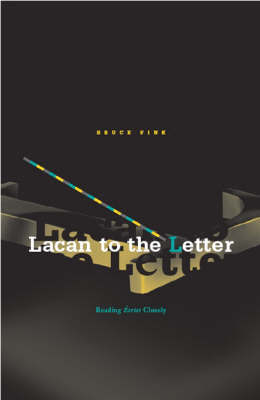 Lacan To The Letter by Bruce Fink image