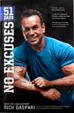 51 Days: No Excuses by Rich Gaspari