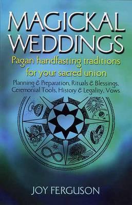 Magickal Weddings by Joy Ferguson