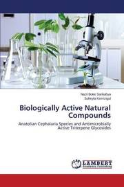 Biologically Active Natural Compounds by Boke Sarikahya Nazli