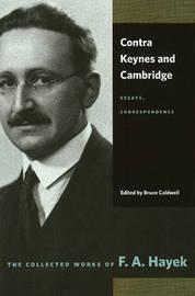 Contra Keynes & Cambridge by F.A. Hayek image