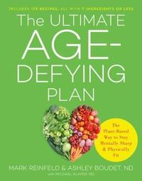 The Ultimate Age-Defying Plan by Ashley Boudet