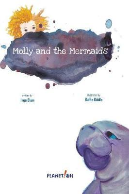 Molly and the Mermaids by Ingo Blum
