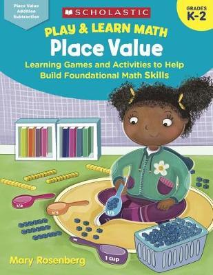 Play & Learn Math: Place Value by Mary Rosenberg