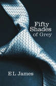 Fifty Shades of Grey (Fifty Shades Trilogy #1) by E L James
