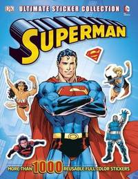 Superman Ultimate Sticker Collection by Dorling Kindersley