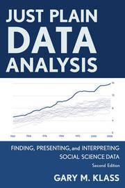Just Plain Data Analysis by Gary M Klass