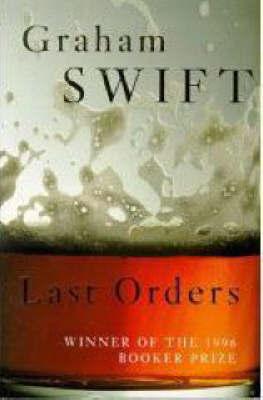Last Orders by Graham Swift image
