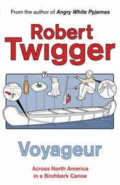 Voyageur by Robert Twigger image