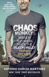 Chaos Monkeys by Antonio Garcia Martinez image