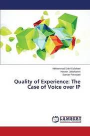 Quality of Experience by Dalvi Esfahani Mohammad