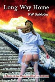 Long Way Home by Robert Sablotny