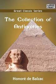The Collection of Antiquities by Honore de Balzac image