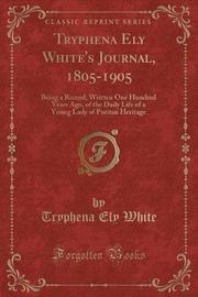 Tryphena Ely White's Journal, 1805-1905 by Tryphena Ely White image