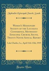 Woman's Missionary Society of the Louisiana Conference, Methodist Episcopal Church, South, Twenty-Ninth Annual Report by Methodist Episcopal Church South image