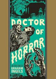 Doctor Of Horror And Other Stories by Graham Ingels image