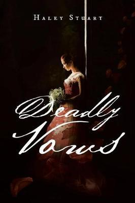 Deadly Vows by Haley Stuart image