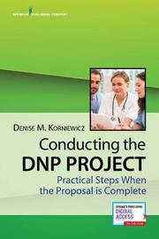 Conducting the DNP Project by Denise Korniewicz